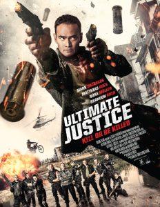 Ultimate Justice (2017) สุดยอดความยุติธรรม พากย์ไทยเต็มเรื่อง