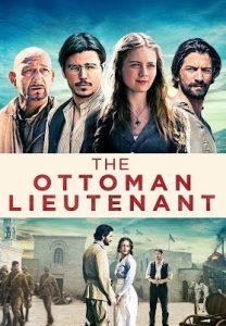 The Ottoman Lieutenant (2017) ออตโตมัน เส้นทางรัก แผ่นดินร้อน ซับไทย
