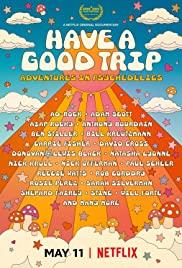 Have a Good Trip: Adventures in Psychedelics (2020) ผจญภัยหลุดโลกกับยาหลอนประสาท