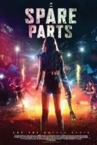 ดูหนังใหม่ Spare Parts (2020) HD มาสเตอร์เต็มเรื่อง หนังสยองขวัญ