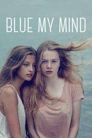 ดูหนัง Blue My Mind (2018) พากย์ไทย เต็มเรื่อง HD ดูหนังฟรี