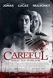 ดูหนัง Careful What You Wish For (2015) พากย์ไทยเต็มเรื่อง