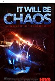 ดูสารคดี It Will be Chaos (2018) HD เต็มเรื่อง ซับไทย