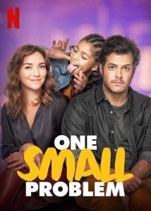 ดูหนังใหม่ One Small Problem (2021) ปัญหาจิ๊บๆ | Netflix เต็มเรื่อง