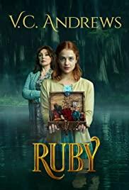 ดูหนังดราม่า V.C. Andrews' Ruby (2021) เต็มเรื่อง หนังใหม่ชนโรง