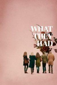 ดูหนังฝรั่ง What They Had (2018) HD เต็มเรื่อง หนังดราม่า ดูฟรี