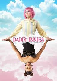 ดูหนังฝรั่ง Daddy Issues (2018) ซับไทย เต็มเรื่อง หนังโรแมนติก