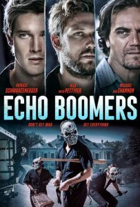 ดูหนังฝรั่ง Echo Boomers (2020) ทีมปล้นคนเจนวาย เต็มเรื่องพากย์ไทย