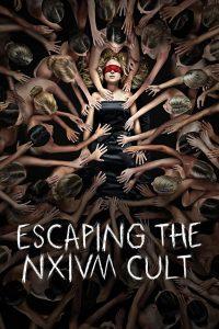 Escaping the NXIVM Cult A Mother's Fight to Save Her Daughter (2019) ลัทธินรกเน็กเซียม การต่อสู้ของคนเป็นแม่เพื่อช่วยลูกสาว