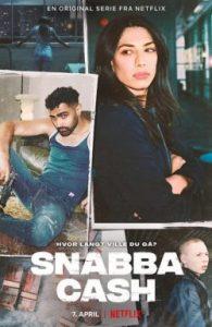 ดูซีรี่ย์ Snabba Cash (2021) เงินโหด ซับไทย ดูดูซีรี่ย์ใหม่แนะนำ Netflix