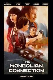 ดูหนังแอคชั่น The Mongolian Connection (2019) เต็มเรื่อง ดูหนังฟรี