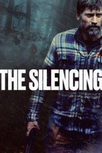 ดูหนังฝรั่ง The Silencing ล่าเงียบเลือดเย็น เต็มเรื่อง พากย์ไทย ซับไทย