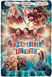 ดูหนังออนไลน์ Thrill Ride (2016) HD มาสเตอร์ ดูหนังฟรีบนมือถือ
