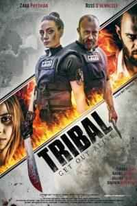 ดูหนังแอคชั่น Tribal Get Out Alive (2020) เต็มเรื่อง มาสเตอร์