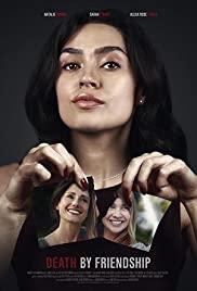 ดูหนังระทึกขวัญ Death by Friendship (A Daughter's Ordeal) (2020) ออนไลน์ฟรี
