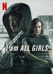 ดูหนัง I Am All Girls (2021) ฉันคือตัวแทนเด็กผู้หญิง Netflix ออนไลน์