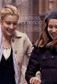 ดูหนังฝรั่ง Mistress America (2015) มีซทเร็ซ อเมริกา หนังตลก ดราม่า