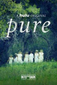 Into the Dark: Pure (2019) สู่ความมืดมน: สัญญาพรหมจรรย์