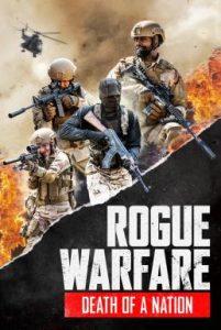 ดูหนังแอคชั่น Rogue Warfare 3 Death of a Nation (2020) เต็มเรื่อง