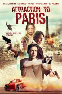 ดูหนังแอคชั่น Attraction to Paris (2021) ภัยร้ายในปารีส เต็มเรื่อง