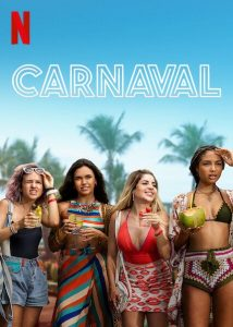 Carnaval (2021) คาร์นิวัล ลืมรักให้โลกจำ ดูหนังฟรี 4K ดูหนังใหม่แนะนำ Netflix