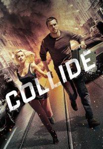 Collide (2016) ซิ่งระห่ำ ทำเพื่อเธอ เว็บดูหนังฟรีชัด 4K ดูหนังใหม่ชนโรง