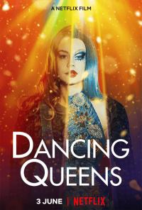 Dancing Queens (2021) แดนซิ่ง ควีนส์ เต็มเรื่อง ดูหนังใหม่แนะนำ Netflix