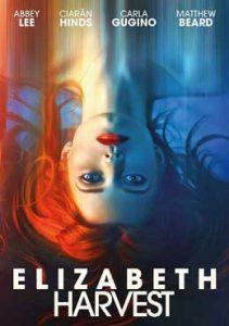 ดูหนังออนไลน์ Elizabeth Harvest (2018) เจ้าสาวร่างปริศนา