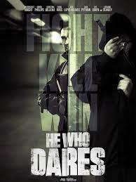 ดูหนังแอคชั่น He Who Dares (2014) โคตรคนกล้า ฝ่าด่านตึกนรก