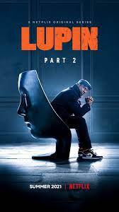 ดูซีรี่ย์ฝรั่ง Lupin Part 2 (2021) จอมโจรลูแปง ภาค 2 ดูซีรี่ย์ฟรีจบเรื่อง