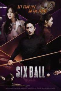 ดูหนังเกาหลี Sixball (2020) ซิกซ์บอล
