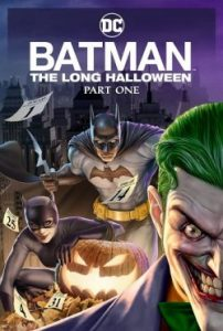 ดูหนังการ์ตูน Batman: The Long Halloween Part 1 (2021) เต็มเรื่อง ดูฟรีออนไลน์