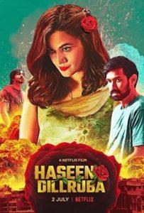 ดูหนังอินเดีย Haseen Dillruba (2021) กุหลาบมรณะ