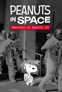 ดูการ์ตูน Peanuts in Space Secrets of Apollo 10 (2019) HD เต็มเรื่อง