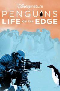 ดูสารคดี Penguins: Life on the Edge (2020) HD เต็มเรื่อง ดูออนไลน์ฟรี