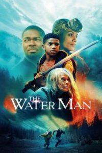 ดูหนัง The Water Man (2020) เดอะ วอเตอร์ แมน