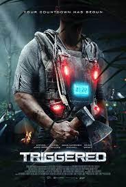 ดูหนัง Triggered (2020) เกมแค้นติดระเบิด