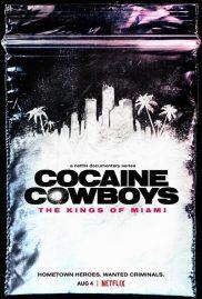 โคเคน คาวบอย: ราชาแห่งไมอามี: Cocaine Cowboys: The Kings of Miami