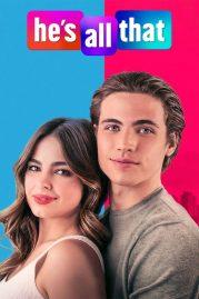 ดูหนังออนไลน์ฟรี He's All That (2021) ภารกิจปั้นหนุ่มในฝัน | Netflix