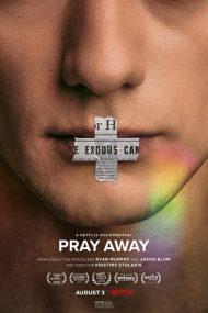 ดูสารคดี Pray Away (2021) สวดแก้เกย์
