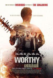 ดูหนังฝรั่ง The Worthy (2016) ผู้อยู่รอด