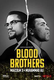 Blood Brothers Malcolm X & Muhammad Ali (2021) พี่น้องร่วมเลือด มัลคอล์ม เอ็กซ์ และมูฮัมหมัด อาลี