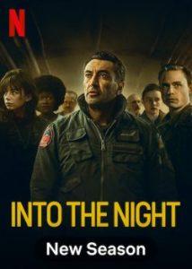 ดูซีรี่ย์ฝรั่ง Into the Night Season 2 (2021) ซับไทย ดูซีรี่ย์ใหม่ออนไลน์
