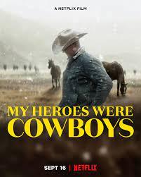 ดูสารคดี My Heroes Were Cowboys (2021) คาวบอยในฝัน เต็มเรื่อง