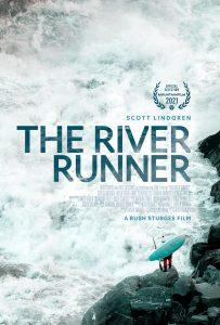 ดูสารคดี The River Runner (2021)