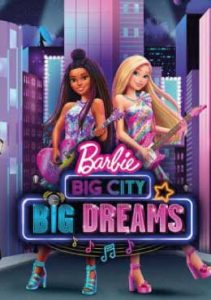 ดูการ์ตูน Barbie: Big City, Big Dreams (2021) | Netflix พากย์ไทย เต็มเรื่อง