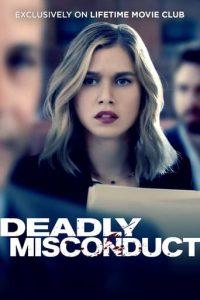 ดูหนังระทึกขวัญ Deadly Misconduct (2021) ซับไทยเต็มเรื่อง ดูฟรีออนไลน์