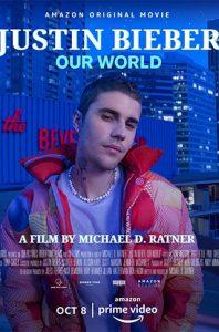 ดูสารคดี Justin Bieber: Our World (2021) คอนเสิร์ตดูฟรีเต็มเรื่อง