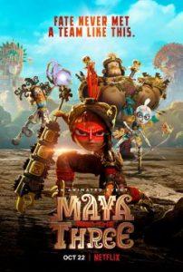 ดูอนิเมชั่น Maya and the Three (2021) มายากับ 3 นักรบ | Netflix เต็มเรื่อง