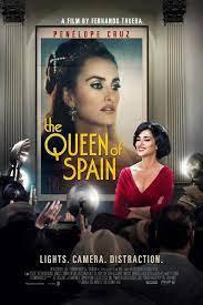 The Queen of Spain (2016) ควีน ออฟ สเปน เต็มเรื่อง ดูหนังฟรีออนไลน์
